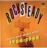 Rocksteady: Taking Over Orange Street 1966-1968