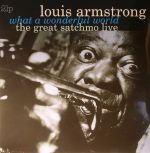 What A Wonderful World: The Great Satchmo Live (remastered)
