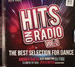 Hits On Radio Vol 2: The Best Selection For Dance