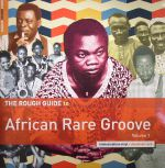 The Rough Guide To African Rare Groove Volume 1