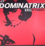 The Dominatrix Sleeps Tonight (Deluxe Edition)