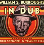 William S Burroughs In Dub
