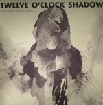 Twelve O Clock Shadow