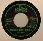 Mi Nuh Trust People (Happy Hour/Chill Spot Riddim)