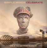 Celebrate: Live At The SSE Hydro Glasgow (Record Store Day 2015)