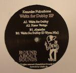 Waltz For Dubby EP