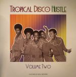 Tropical Disco Hustle Volume 2