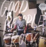 Good People Rock: A Yellow Bird Project Compilation