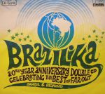 Brazilika: 20th Anniversary Celebrating The Best Of Far Out Brazil & Beyond