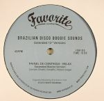 Brazilian Disco Boogie Sounds: Extended 12 Inch Versions