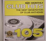 DMC Monthly Club Hits 105: The Next Generation Of Club Anthems (Strictly DJ Only)
