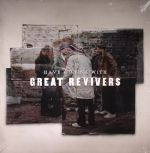 Have A Drink With Great Revivers