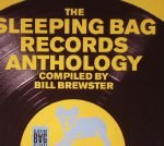 The Sleeping Bag Records Anthology