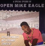 A Special Episode Of Open Mike Eagle: Split Pants At Sound Check!