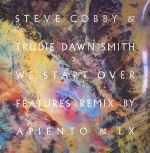 Steve COBBY/TRUDIE DAWN SMITH - We Start Over