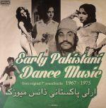 Early Pakistani Dance Music 1967-1975 (Soundtrack)