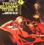 Twelve Reasons To Die II