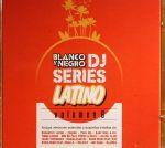 Blanco Y Negro DJ Series Latino: Volume 6
