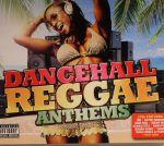 Dancehall Reggae Anthems