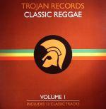 Trojan Records: Classic Reggae Volume 1