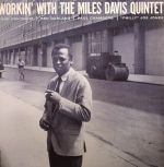 Workin' With The Miles Davis Quintet (remastered)
