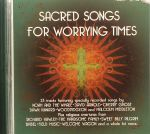 Sacred Songs For Worrying Time