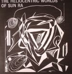 The Heliocentric Worlds Of Sun Ra Vol 1