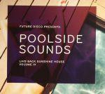 Poolside Sounds Volume IV: Laid Back Sunshine House