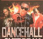 Dancehall Outbreak Volume 1