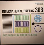 International Breaks 303: Rare Drums From Around The Globe