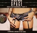 In Bed With Space: Ibiza Club Essentials Part 17