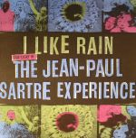 I Like Rain: The Story Of The Jean Paul Sartre Experience