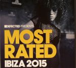Defected Presents: Most Rated Ibiza 2015