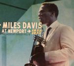 Miles Davis At Newport 1955-1975: The Bootleg Series Vol 4