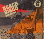 Beach Disco Sessions Volume 6