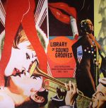 Library Of Sound Grooves: Jazz Expressions From The Italian Cinema 1963-1975
