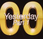 Yesterday 00 Part 1