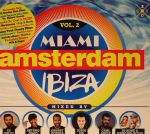 Miami Amsterdam Ibiza:The Original Dance Sessions Vol 2