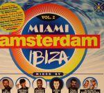 Miami Amsterdam Ibiza:The Original Dance Sessions Vol 2