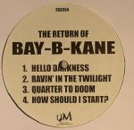 The Return Of Bay B Kane