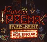 Pure Pacha: Paris By Night