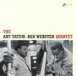 The Art Tatum Ben Webster Quartet (remastered)