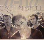 Cast In Steel (Deluxe Edition)