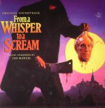From A Whisper To A Scream (Soundtrack)
