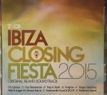 Ibiza Closing Fiesta 2015: Original Island Soundtrack