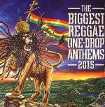 The Biggest Reggae One Drop Anthems 2015
