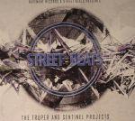 Street Beats: The Truper & Sentinel Projects