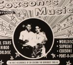 Coxsone's Music: The First Recordings Of Sir Coxsone The Downbeat 1960-1962