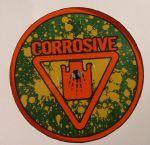 Corrosive 006