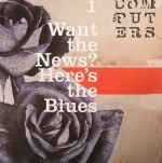Want The News? Here's The Blues